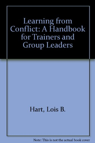 9780911777147: Learning from Conflict: A Handbook for Trainers and Group Leaders