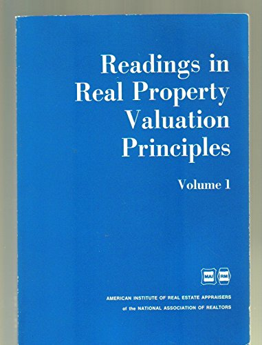 Readings in Real Property Valuation and Principles: American Institute of