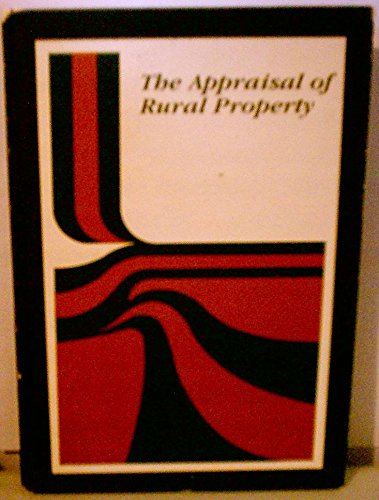 9780911780567: The Appraisal of Rural Property
