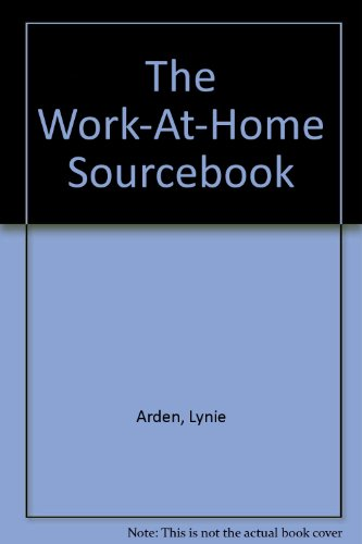 9780911781113: The Work-At-Home Sourcebook