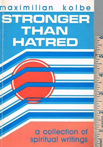 9780911782646: Stronger Than Hatred a Collection of Spiritual Writings