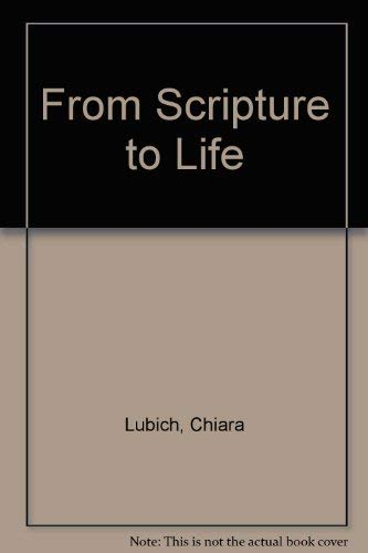 From Scripture to Life: Lubich, Chiara