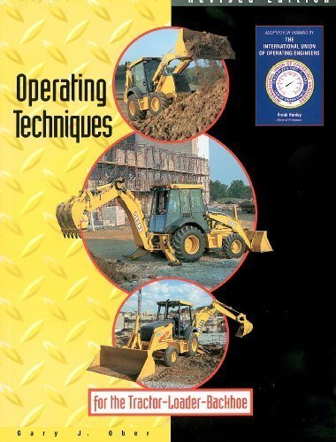 9780911785012: Operating techniques for the tractor loader backhoe