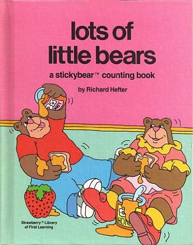 Lots of Little Bears: A Stickybear Counting: Hefter, Richard