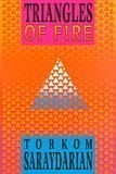 Triangles of Fire: Torkom Saraydarian