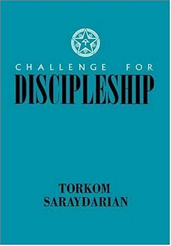 Challenge for Discipleship: Torkom Saraydarian