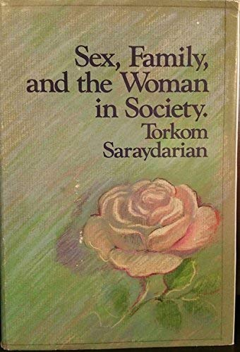 9780911794533: Sex, family, and the woman in society