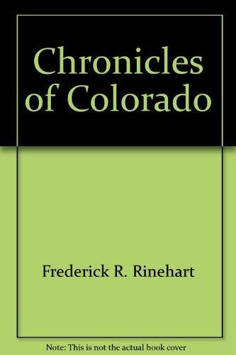 9780911797077: Chronicles of Colorado