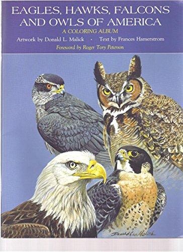 Eagles, Hawks, Falcons and Owls of America: Hamterstrom, Frances