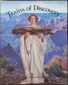 Trains of Discovery, Western Railroads and the National Parks