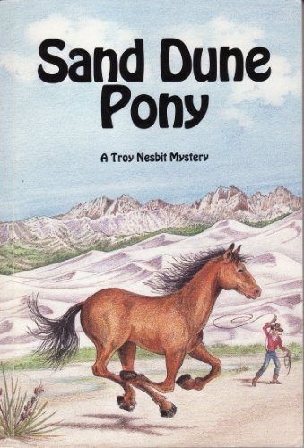 Sand Dune Pony: Nesbit, Troy