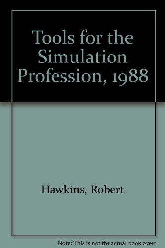 Tools for the Simulation Profession, 1988: Hawkins, Robert