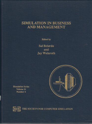 Simulation in Business and Management, 1991: Proceedings: Scs Multiconference on