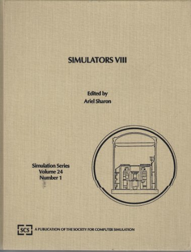 9780911801897: Simulators Viii, 1991/Proceedings Held 1-5 April, 1991, New Orleans, Lousiana: Proceedings of the Simulation Multiconference on Simulators ... New Orleans, Louisiana (Simulation Series)