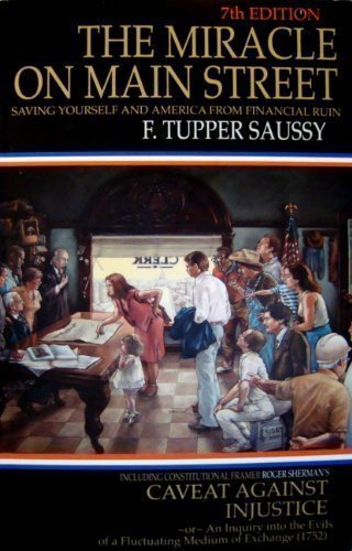 The Miracle on Main Street : Saving: F. Tupper Saussy