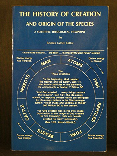 9780911806007: History of Creation and Origin of the Species
