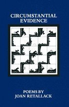 9780911809015: Circumstantial Evidence: Poems