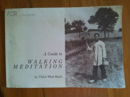9780911810752: A Guide to Walking Meditation (A Fellowship Book)
