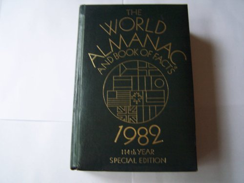 9780911818239: The World Almanac and Book of Facts 1982 (114 Year Special Edition)