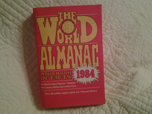 9780911818413: The World Almanac & Book of Facts, 1984