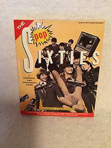 9780911818673: The pop sixties: A personal and irreverent guide