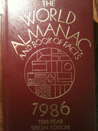 The World Almanac And Book of Facts - 1986 - 118th Year Special Edition