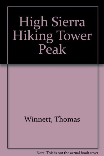 Tower Peak (High Sierra hiking guide): Fawcett, Ken