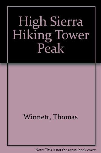 9780911824377: Tower Peak (High Sierra hiking guide)
