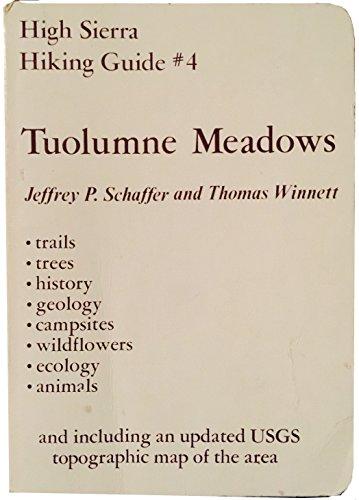 9780911824599: Tuolumne Meadows (High Sierra Hiking Guide Series)