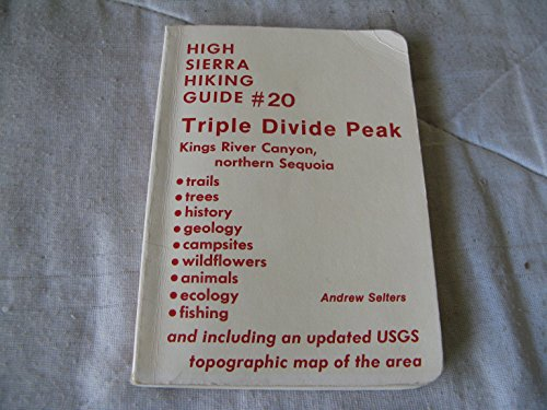 Triple Divide Peak: Kings River Canyon, Northern Sequoia: Selters, Andrew