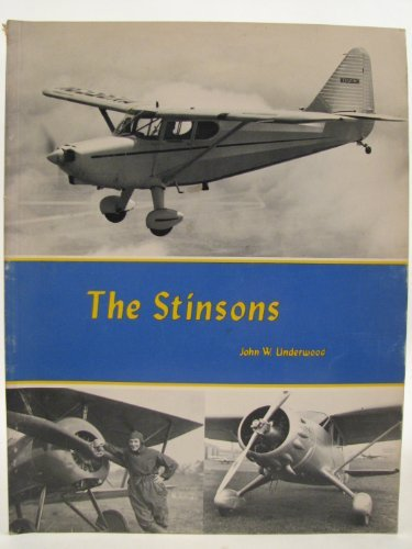 The Stinsons, A Pictorial History