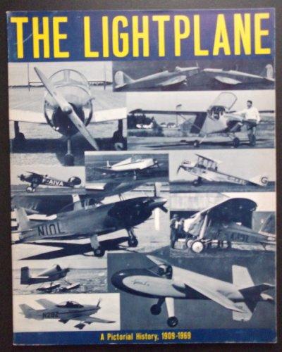 Light Plane, 1909-69: A Pictorial History: Underwood, John W., Collinge, G.B.