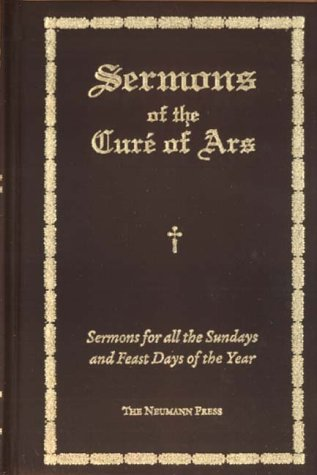 9780911845341: Sermons of the Curé of Ars