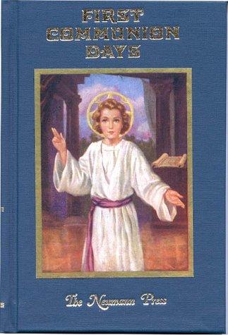 9780911845501: First Communion Days