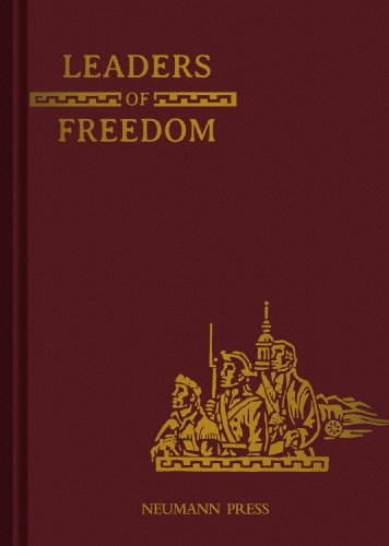 9780911845556: Leaders of Freedom (Land of Our Lady)