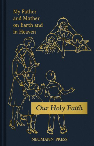 9780911845778: My Father and Mother on Earth and in Heaven (Our Holy faith)