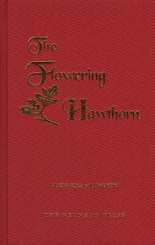 The Flowering Hawthorn (9780911845884) by Hugh Ross Williamson; Clare Leighton; Hugh Ross Williamson
