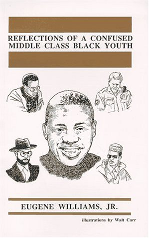 Reflections of a confused middle class black: Carr, Walt