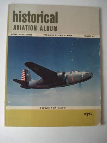 9780911852141: Historical Aviation Album: v. 15