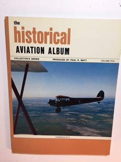 Historical Aviation Album (All American Collector's Series)