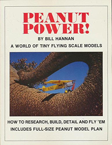 9780911852868: Peanut Power!: A World of Tiny Flying Scale Models