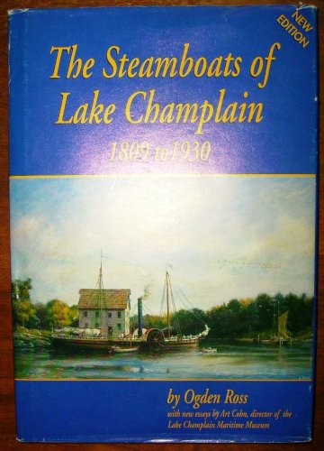 9780911853124: Steamboats of Lake Champlain 1809 to 1930, The