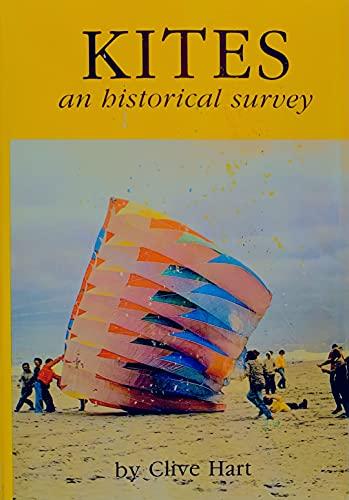 9780911858402: Kites: An Historical Survey