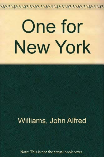 One for New York: Williams, John A