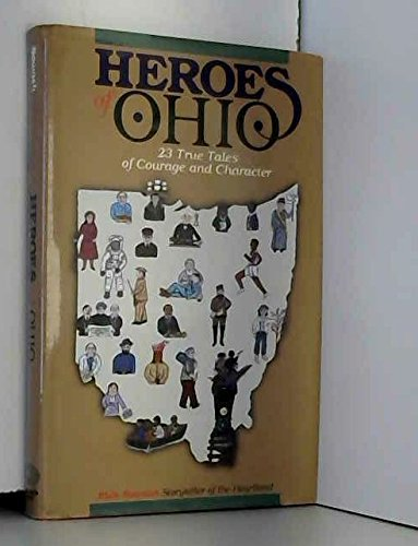 9780911861129: Heroes of Ohio: 23 True Tales of Courage and Character