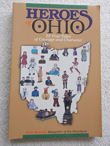 9780911861136: Heroes of Ohio: 23 True Tales of Courage and Character