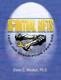 Spiritual Gifts: Your Job Description From God: Dr. Owen Weston