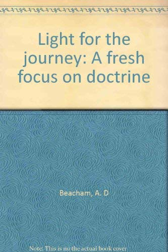 9780911866414: Light for the journey: A fresh focus on doctrine