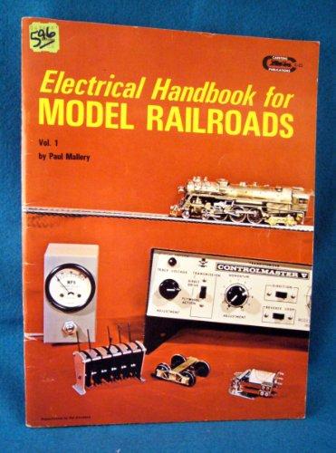 Electrical Handbook for Model Railroads (Rail-craft library): Mallery, Paul