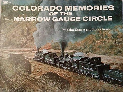 9780911868357: Colorado Memories of the Narrow Gauge Circle